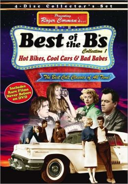 Roger Corman's Best of the B's, Collection 1: Hot Bikes, Cool Cars & Bad Babes