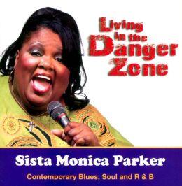 Living in the Danger Zone