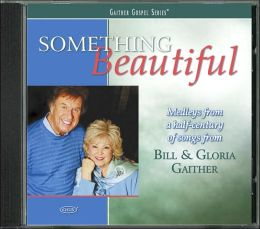 Something Beautiful [2007]