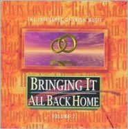 Bringing It All Back Home, Vol. 2 [Valley]