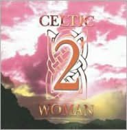 Celtic Woman, Vol. 2