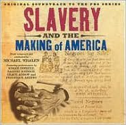 Slavery and the Making of America (Original Soundtrack to the PBS Series)