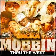 Mobbin Thru Da West