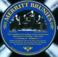 The Complete Recordings Of Merritt Brunies
