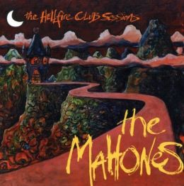 The Hellfire Club Sessions