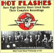 Hot Flashes: Rare High Quality Short Lived Bands