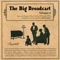 The Big Broadcast, Vol. 8