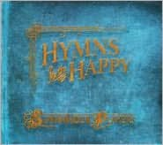 Hymns for the Happy