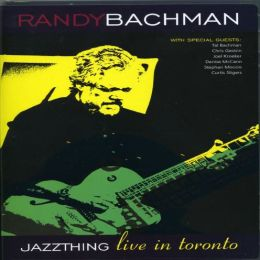 Randy Bachman: Jazz Thing