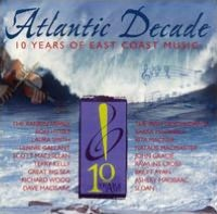 Atlantic Decade: 10 Years of East Coast Music