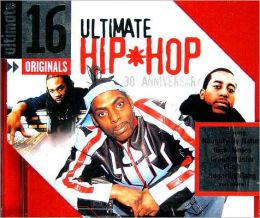 Ultimate 16: Ultimate Hip Hop 30th Anniversary