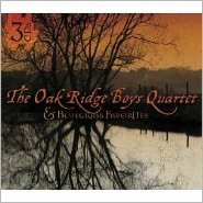 Best of Oak Ridge Boys Quartet and Bluegrass Favorites