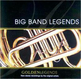 Golden Legends: Big Band Legends