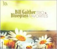Bill Gaither and Bluegrass Favorites