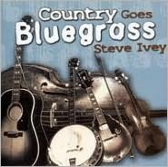 Country Goes Bluegrass