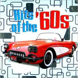 Hits of the '60s [Madacy 2006]