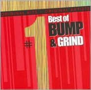 #1 Hits: Best of Bump and Grind