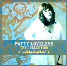 The Patty Loveless Collection