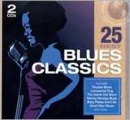 25 Best: Blues Classics