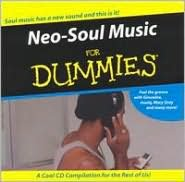 Neo-Soul Music for Dummies