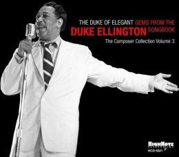 The Duke of Elegant: Gems from the Duke Ellington Songbook