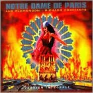 Notre Dame de Paris: Complete Cast Production