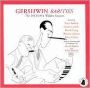 Gershwin Rarities: The 1953/1954 Walden Sessions
