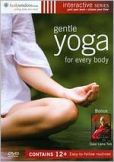 Video/DVD. Title: Gentle Yoga for Every Body