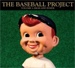 The Baseball Project, Vol. 2: High and Inside