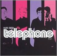 We Are Telephone E.P.