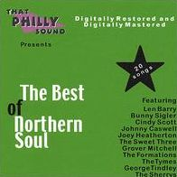 The Best of Northern Soul [That Philly Sound]