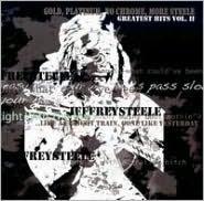 Gold, Platinum, No Chrome, More Steele: Greatest Hits, Vol. 2