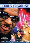Luke's Freakfest: Tha Movie
