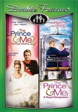 Prince & Me 2: the Royal Wedding/the Prince & Me 3: a Royal Honeymoon