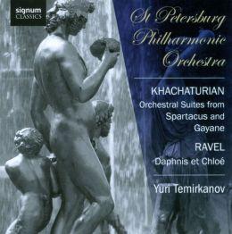 Khachaturian: Orchestral Suites from Spartacus & Gayaneh; Ravel: Daphnis et Chloé