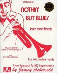 Nothin' But the Blues [Jamey Aebersold]