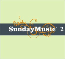Sunday Music 2 [Barnes & Noble Exclusive]