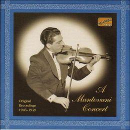 A Montovani Concert: Original Recordings 1946-49