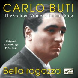 Bella Ragazza: Original Recordings 1934-1949