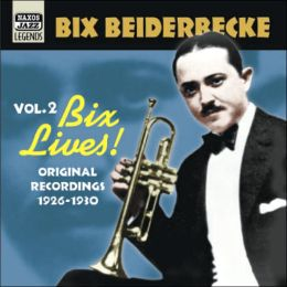 Vol. 2: Bix Lives!