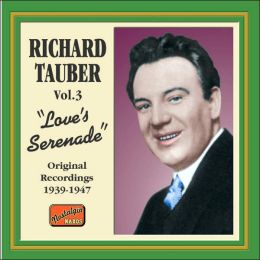 Love's Serenade, Vol. 3: Original Recordings 1939-1947