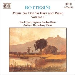 Bottesini: Music for Double Bass & Piano, Vol. 1