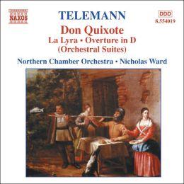 Telemann: Don Quixote; Orchestral Suites