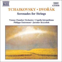 Tchaikovsky & Dvorak: Serenades for Strings