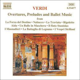 Verdi: Overtures, Preludes, Ballet Music