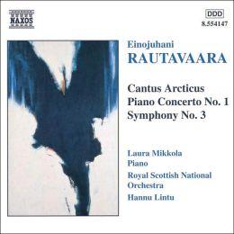 Rautavaara: Cantus Articus; Piano Concerto