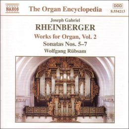 Rheinberger: Works for Organ, Vol.2