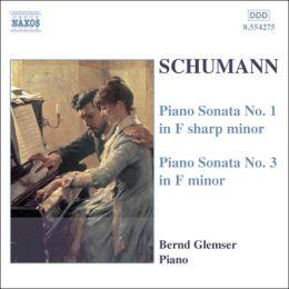 Schumann: Piano Sonatas Nos. 1 & 3