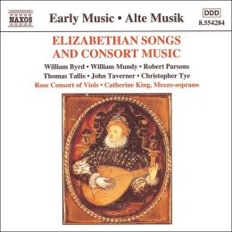 Elizabethian Songs and Consort Music