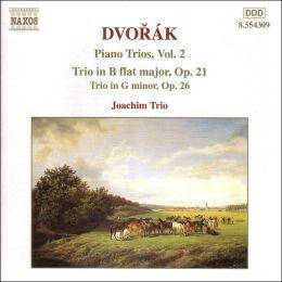 Dvorák: Piano Trios op. 21 & 26